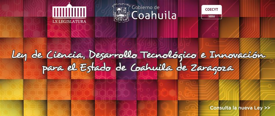 nueva-ley-cti-COAHUILA 2017