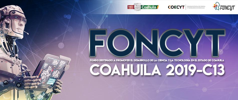 CONVOCATORIA FONCYT COAHUILA 2019 - C13