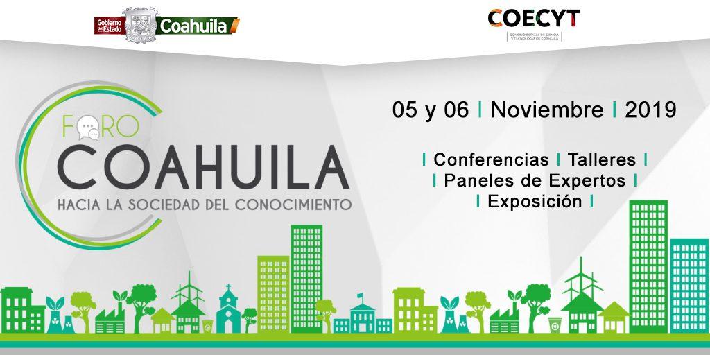 """Foro Coahuila """"Hacia la Sociedad del Conocimiento"""""""