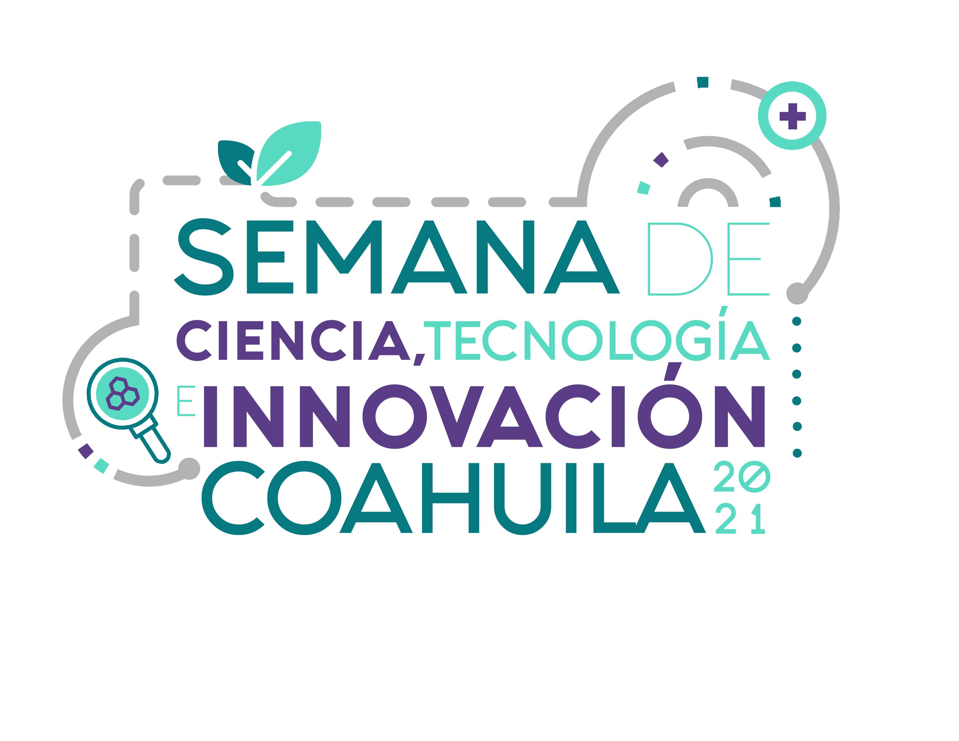 Semana de Ciencia, Tecnología e Innovación Coahuila 2021